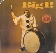 Luciano Pavarotti - Big P.