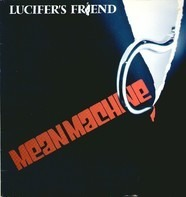 Lucifer's Friend - Mean Machine