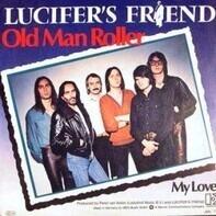 Lucifer's Friend - Old Man Roller