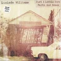 Lucinda Williams - Just A Little More..