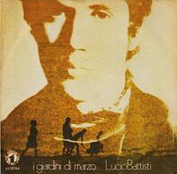 Lucio Battisti - I Giardini Di Marzo