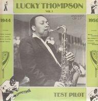 Lucky Thompson - Test Pilot/1944 Vol.1