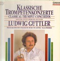 Ludwig Güttler , Neues Bachisches Collegium Musicum Leipzig - Klassische Trompetenkonzerte