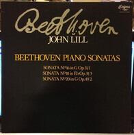 Ludwig van Beethoven - John Lill - Beethoven Piano Sonatas •No.16 / No. 18 / No. 20