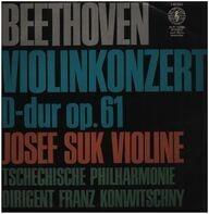 Ludwig van Beethoven - Josef Suk - Violinkonzert D-Dur op. 61