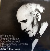 Ludwig Van Beethoven - NBC Symphony Orchestra , Arturo Toscanini - Sinfonien Nr. 4 Und 5