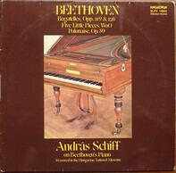 Beethoven (Schiff) - Bagatelles / Five Little Pieces / Polonaise