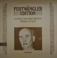 Ludwig van Beethoven , Wilhelm Furtwängler - Sinfonia N. 5 Op. 67