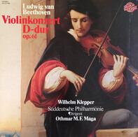 Ludwig van Beethoven , Wilhelm Klepper , Süddeutsche Philharmonie , Othmar F. M. Mága - Violinkonzert D-Dur op. 61
