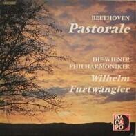 Ludwig van Beethoven / Wiener Philharmoniker , Wilhelm Furtwängler - Pastorale