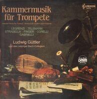 Ludwig Güttler und das Leipziger Bach Collegium - Kammermusik für Trompete