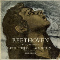 Beethoven, Lili Kraus - Klaviersonaten  »Pathétique«  »Waldstein«  Sonate