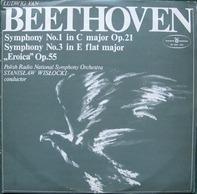 Ludwig van Beethoven , Polish National Radio Symphony Orchestra , Stanislaw Wislocki - Symphony No. 1 In C Major Op. 21 - Symphony No. 3 In E Flat Major 'Eroica' Op. 55
