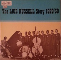 Luis Russell And His Orchestra - The Luis Russell Story