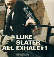 Luke Slater - All Exhale # 1
