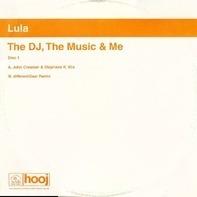 Lula - Dj the Music and Me