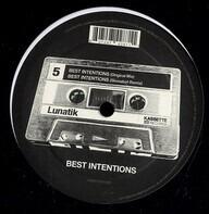 Lunatik - Best Intentions
