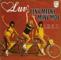 Luv' - Eeny Meeny Miny Moe