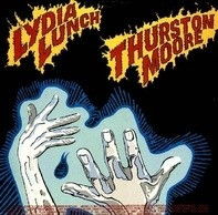 Lydia Lunch / Thurston Moore / Honeymoon In Red - The Crumb