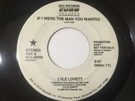 Lyle Lovett - If I Were The Man You Wanted