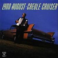 Lynn August - Creole Cruiser
