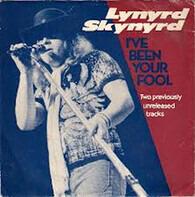 Lynyrd Skynyrd - I've Been Your Fool