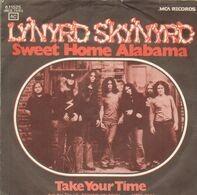 Lynyrd Skynyrd - Sweet Home Alabama / Take Your Time
