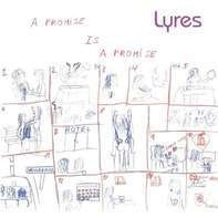 LYRES - A Promise Is A Promise