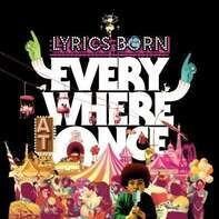 LYRICS BORN - EVERYWHERE AT...