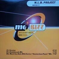 M.L.B. Project - Watch It!