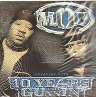 M.O.P. - 10 Years And Gunnin'