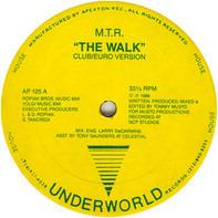 M.T.R. - The Walk