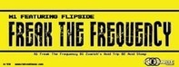 M1 Featuring Flipside - Freak The Frequency