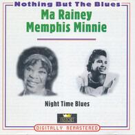 Ma Rainey / Memphis Minnie - Night Time Blues