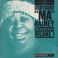 Ma Rainey - Mother Of The Blues Volume 1
