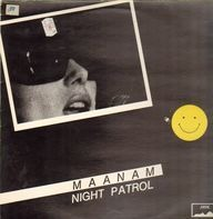 Maanam - Night patrol