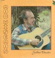 Mac Wiseman - Golden classics