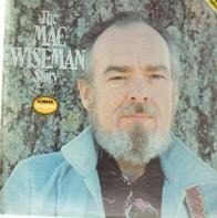 Mac Wiseman - The Mac Wiseman Story