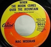 Mac Wiseman - When The Moon Comes Over The Mountain/Your Best Friend And Me