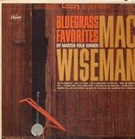 Mac Wiseman - Bluegrass Favorites