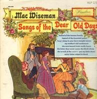 Mac Wiseman - Songs of the Dear Old Days