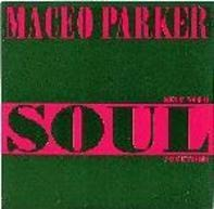 Maceo Parker - Keep Your Soul Together