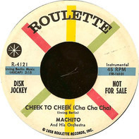 Machito And His Orchestra - Cheek To Cheek (Cha Cha Cha) / Cathy Cha Cha Cha