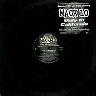 Mack 10 - Only In California