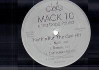 Mack 10 & Tha Dogg Pound / Warren G - Nothin' But The Cavi Hit / What We Go Through