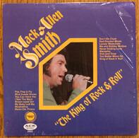 Mack Allen Smith - King Of Rock N'Roll