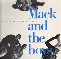 Mack And The Boys - From The Hip