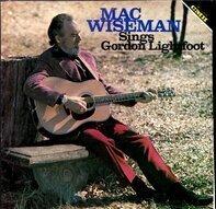 Mac Wiseman - Mac Wiseman Sings Gordon Lightfoot