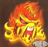 Mad Heads - NAKED FLAME