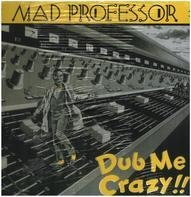 Mad Professor - Dub Me Crazy Part 1